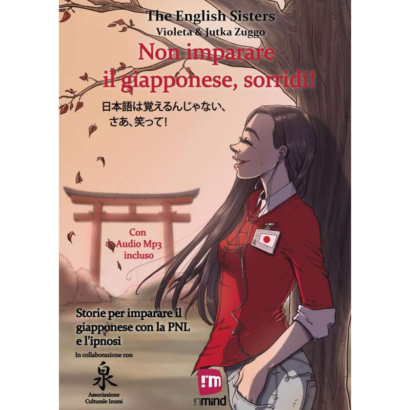 Non imparare il Giapponese, sorridi